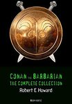 Free eBook: Conan The Barbarian: The Complete Collection (Book House) Kindle Edition by Robert E. Howard (Author)