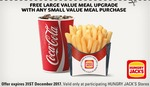 Free Large Value Meal Upgrade with Any Small Value Meal Purchase @ Hungry Jack's