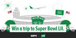 Win a Trip to the Super Bowl LII in Minneapolis for 2 from ESPN