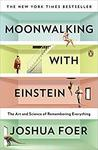 eBook: Moonwalking with Einstein - The Art and Science of Remembering Everything US$1.99 @ Amazon
