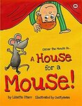 [eBook] Free - A House for a Mouse/When Kittens Go Viral/A Little SPOT of Organiz./LULU the Tiger in Outer Space - Amazon AU/US