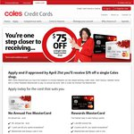 Coles - Get $75 OFF for a Single Shop with Approved Coles MasterCard Application (NO ANNUAL FEE)