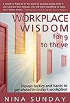 $0 eBook: Workplace Wisdom for 9 to Thrive - Proven Tactics and Hacks to Get Ahead in Today's Workplace