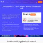 OVO 250GB XXL Mobile Broadband $99.95/30 Days