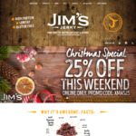 25% off Jim's Jerky Online. Exclusions Apply. This Weekend Only