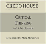 """Free Digital Audio Course """"Critical Thinking"""" by Dr. Robert Bowman (Was USD $49.99) 