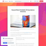 Win a Huawei Mate X Foldable 5G Smartphone Worth $3,700 from The Gadget Flow