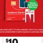 $10 for a Vodafone $30 Prepaid SIM + Bonus $20 Netflix Gift Card @ Woolworths