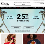 25% off Storewide @ Glue Store & Free Delivery for Orders > $75