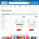 [Club Catch + UNiDAYS] Google Home Hub $147.60 Delivered @ Catch