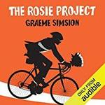 'The Rosie Project' by Graeme Simsion - Free for Audible.com Members for a Limited Time