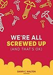 [eBook] - Free - We're All Screwed up: | Rewire Your Brain: 4 Books in 1. Vagus Nerve + Cognitive Behavioral @ Amazon AU US