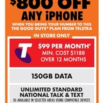 $800 off Any iPhone on Telstra $99/M 12M Plan (Min Cost $1188, Requires Port-in) @ The Good Guys