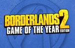 [PC/MAC Steam] Borderlands 2 GOTY Edition - US $9.99