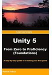 [Kindle eBook] Unity 5 from Zero to Proficiency (Foundations) - FREE (Normally $11.09) @ Amazon