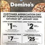 [VIC] Value Pizzas $1ea, Traditional Pizzas $2ea (Pick up) @ Domino's (Broadmeadows, 12pm-2pm)