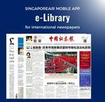 Free Access to over 150 International Newspaper and Magazines Titles through The E-Library Feature on SingaporeAir Mobile App