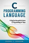 "[eBook] Free: ""C Programming Language: A Step by Step Beginner's Guide"" $0 @ Amazon AU, US"