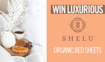 Win 1 of 2 Shelu Organic Cotton Bedsheet Sets Worth $239 from Seven Network