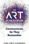 [eBook] $0: The ART of Facilitation - Communicate So They Remember @ Amazon AU & US