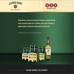 Buy a Jameson Product from Thirsty Camel Outlet and Get a Free Movie eTicket, Popcorn and Drink
