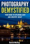 $0 eBook: Photography Demystified - Your Guide to Exploring Light and Creative Ideas