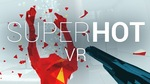 [PC] Steam - Superhot VR (rated at 89% positive on Steam) - $14.38 AUD - Fanatical