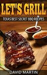 "[eBook] Free: ""Let's Grill: Texas Best Secret BBQ Recipes"" $0 @ Amazon AU, US"