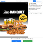 "[QLD, NSW, SA, VIC] ""Star Banquet Deal"": 4 Burgers, 4 Small Drinks, 4 Small Fries, 10 Nuggets $29.95 (No Delivery) @ Carl's Jr"