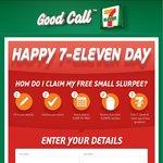 1,000,000 FREE Small Slurpees 7/11/2013 - 11/11/2013 @ 7-Eleven