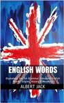 $0 eBook - English Words: Etymology: English Grammar: Advanced English Words: Origins, History & Meanings