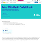 US $50 off with PayPal Credit (Min Purchase US $300) @ eBay US