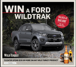 Win a a Ford Ranger 2020 WILDTRAK Valued at $68,175 from Wild Turkey [Purchase]