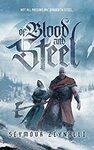 [eBook] Free: Of Blood and Steel by Seymour Zeynalli @ Amazon AU/US