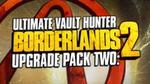 Borderlands 2 Ultimate Vault Hunter Upgrade Pack 2 (PC Steam) US$3.75 at GMG [Requires US VPN]