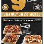 Domino's Wagyu Pizza - $9.95 Today Only - Pickup
