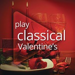 2x $0 Albums: Play Classical Valentine's & Play Romantic @ Google Play