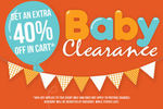 Extra 40% off in Cart - Baby Clearance - Catch of The Day (Plus Delivery)