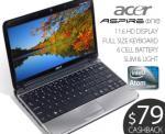 """Acer Aspire One AO751 11.6"""" HD Netbook $349 Delivered after $79 Cashback"""