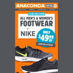 All Nike Shoes $49.99 @ Anaconda (In-Store)