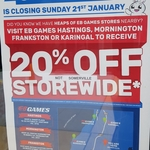 [VIC] 20% off Storewide at EB Games (Only at Frankston, Mornington, Hastings and Karingal)