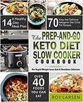 $0 eBook: The Prep-and-Go Keto Diet Slow Cooker Cookbook: for Rapid Weight Loss & Healthier Lifestyle (Was $11.99) @ Amazon