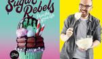 Win 1 of 5 Sugar Rebels Cookbooks Worth $32.99 from SBS