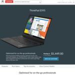 "ThinkPad E595 / 15.6"" FHD / AMD Ryzen 5 3500U / 256GB SSD / 8GB RAM / $755 Shipped @ Lenovo"