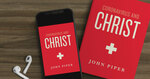 [eBook, Audiobook] Free - Coronavirus and Christ by John Piper @ Crossway