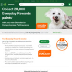 Collect 20,000 Everyday Rewards Points on Selected Woolworths Pet Insurance Policy