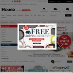 FREE Shipping on Everything with No Minimum Spend @ House (Items from $1)