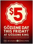 [NSW, ACT, VIC] Gozleme King Are Having a $5 Gozleme Day This Friday (All Stores except Docklands)