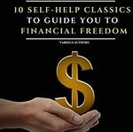 [Unabridged Audiobook] 10 Self-Help Classics (The Richest Man in Babylon, Think and Grow Rich, As A Man Thinketh) $1.31 @ Amazon