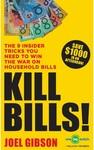 Kill Bills! by Joel Gibson $12 (RRP $19.99) @ Big W